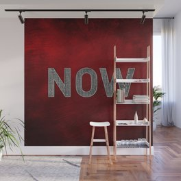 Now is the Time Wall Mural