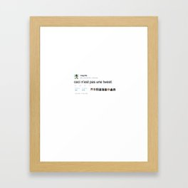 ceci n'est pas une tweet Framed Art Print