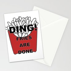 Fries Are Done Stationery Cards