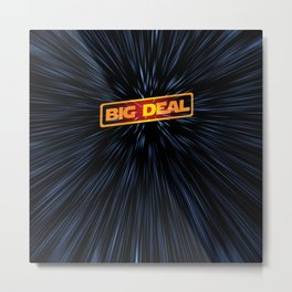 Warp Speed Rebel Big Deal Metal Print