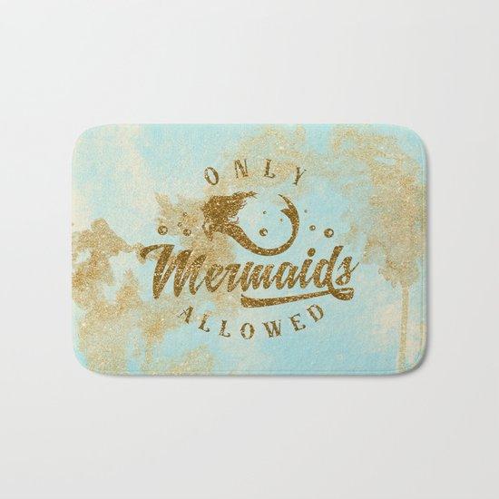Only Mermaids allowed - Gold glitter lettering on aqua glittering  backround Bath Mat