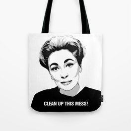 Mommie Dearest - Clean up this Mess! - Pop Art Tote Bag