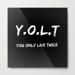 YOLT Metal Print
