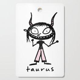 taurus. uh! Cutting Board