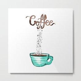 Cute Watercolor Steamy Cup of Coffee Metal Print