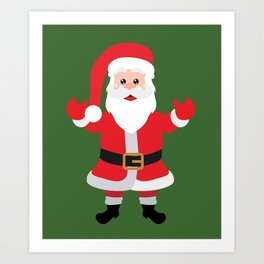 Christmas Santa Claus Says Welcome to You Art Print