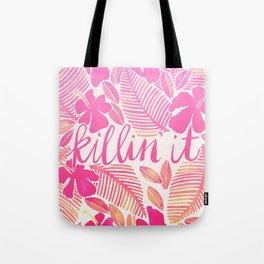 Killin' It – Pink Ombré Tote Bag