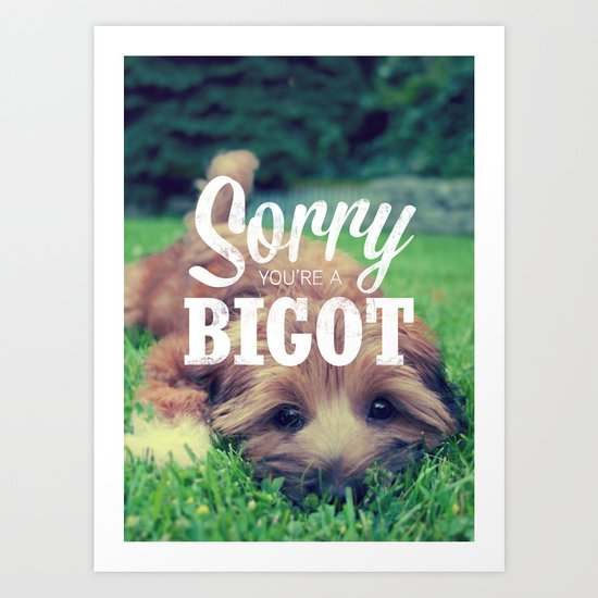 Sorry! Art Print