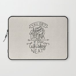 ...I Stay Whiskey Neat Laptop Sleeve