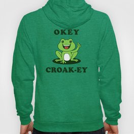 Okey Croak-ey Hoody