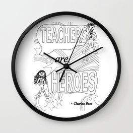 Teachers are Heroes Wall Clock