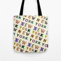 new york Tote Bags featuring New York New York by Fimbis