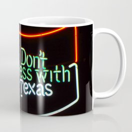 Don't Mess With Texas - Neon Beer Sign Coffee Mug