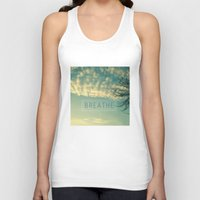 breathe Tank Tops featuring Breathe by Sandra Arduini