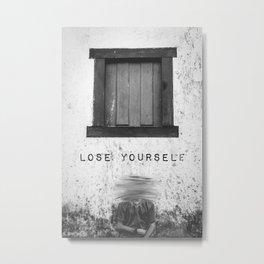 Lose yourself Metal Print