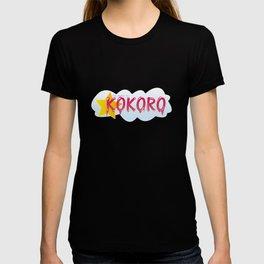 You broke my kokoro T-shirt