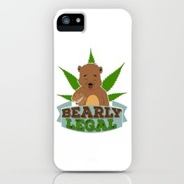 """Funny and hilarious tee made specially for awesome person like you! """"Bearly Legal"""" creative design! iPhone Case"""