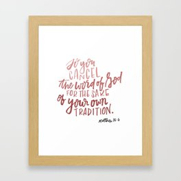 Cancel the word of God Framed Art Print