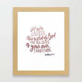 Cancel the word of God Framed Art Print