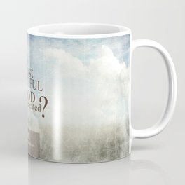 Most Beautiful Thing? Coffee Mug