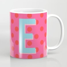 E is for Excellent Mug