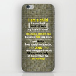 Life of Children and Kids Daily Life Quote iPhone Skin