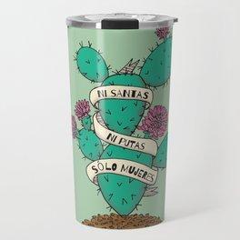 Ni Santas Ni Putas Solo Mujeres Travel Mug