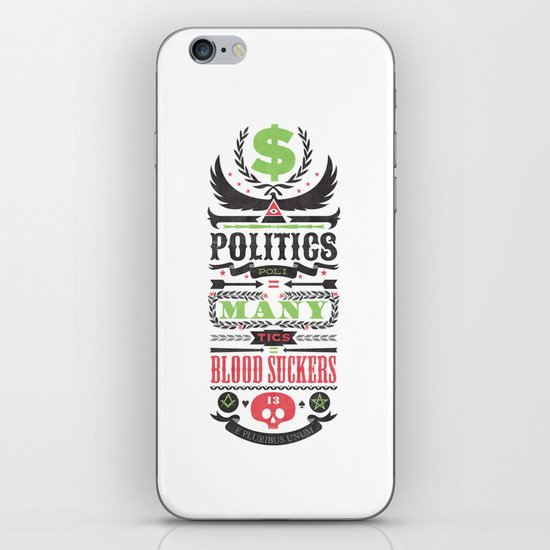 Politics = Many Blood Suckers iPhone & iPod Skin