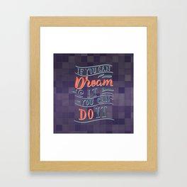 if you can dream it | klinger.studio Framed Art Print