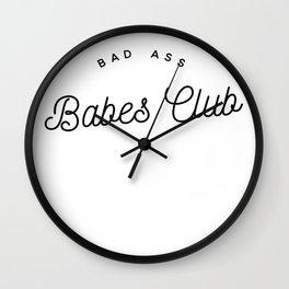 BAD ASS BABES CLUB W&B Wall Clock