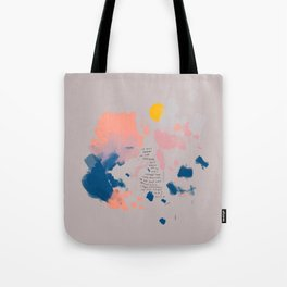 """""""It Was Here In The Setting Sun When The Day Was Almost Done, I Was Reminded Of All That Was Beautiful. I Was Reminded Of All That Was Holy."""" Tote Bag"""