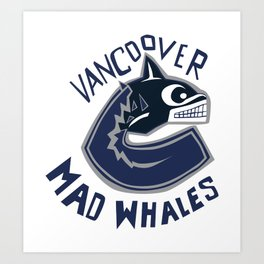 vancoover mad whales Art Print