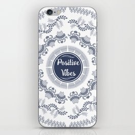 Positive Vibes iPhone Skin