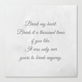 Kiera Cass - The One quote Canvas Print