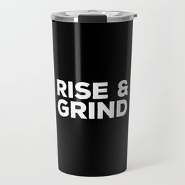 Rise & Grind Gym Quote Travel Mug
