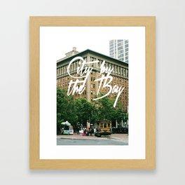 City By The Bay - San Francisco Framed Art Print