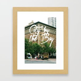City By The Bay - San Francisco Framed Art Print