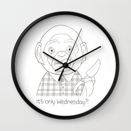It's only Wednesday?! II Wall Clock