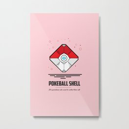Pokeball Shell - Destiny Metal Print