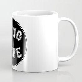 THUG WIFE, circle, black Coffee Mug
