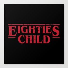 Eighties Child Canvas Print