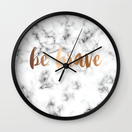 Be Brave Marble 045 Wall Clock
