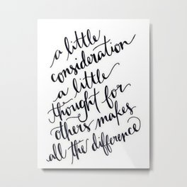 A Little Thought Makes All The Difference Metal Print