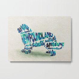 Newfoundland Dog Typography Art / Watercolor Painting Metal Print