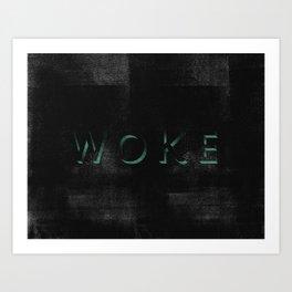WOKE II Art Print