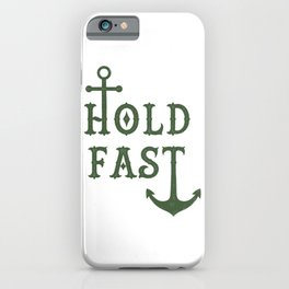 Hold Fast Anchor Green iPhone Case
