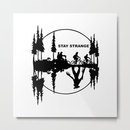 Stay Strange black Metal Print