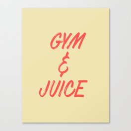 GYM & JUICE Canvas Print