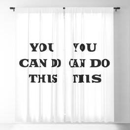 YOU CAN DO THIS Blackout Curtain