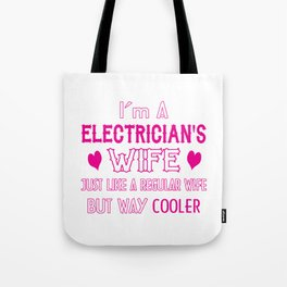 Electrician's Wife Tote Bag